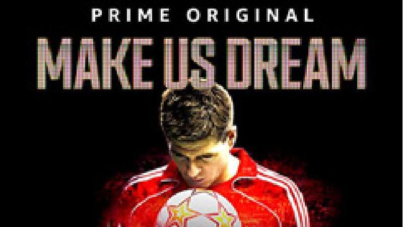 مستند Make Us Dream (رویای ما را تو بساز)